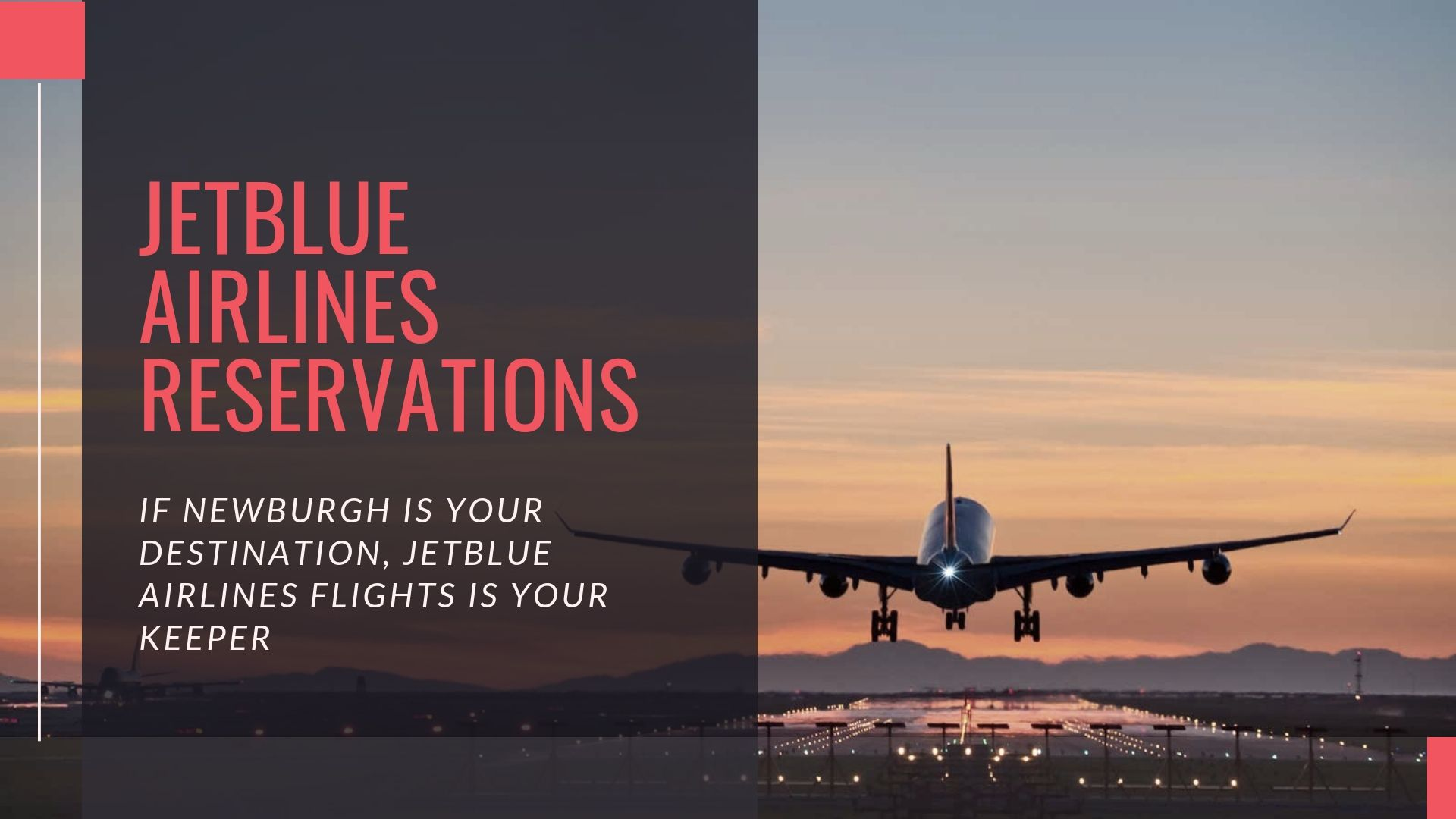 e5cff17d If Newburgh is your destination, JetBlue Airlines Flights is your keeper